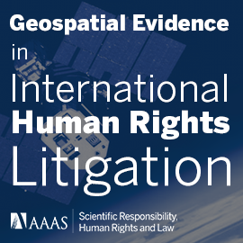 Geospatial Evidence in International Human Rights Litigation: Technical and Legal Considerations