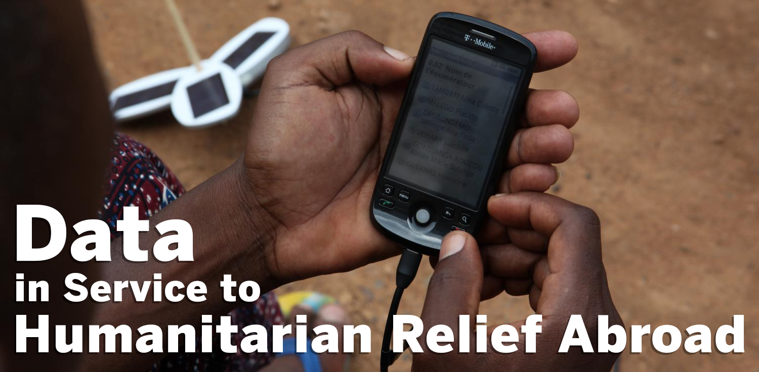 Webinar: Data in Service to Humanitarian Relief Abroad. February 26, 2019 at 10:00 AM ET.