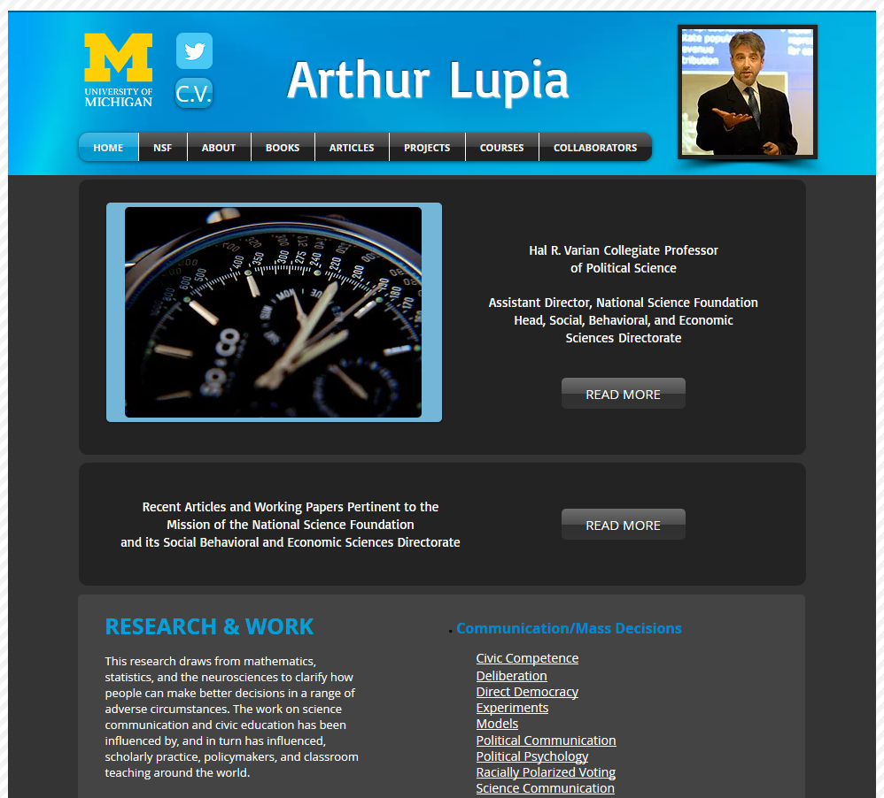Dr. Arthur Lupia's personal website highlights his research and professional interests using language accessible to non-scientists.