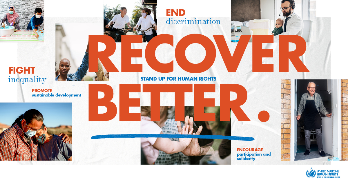 "An image stating that the 2020 theme for the United Nations' International Human Rights Day is ""Recover Better: Stand Up for Human Rights."""