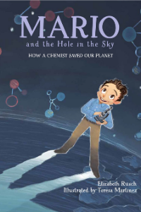 The cover of Mario and the Hole in the Sky: How a Chemist Saved Our Planet