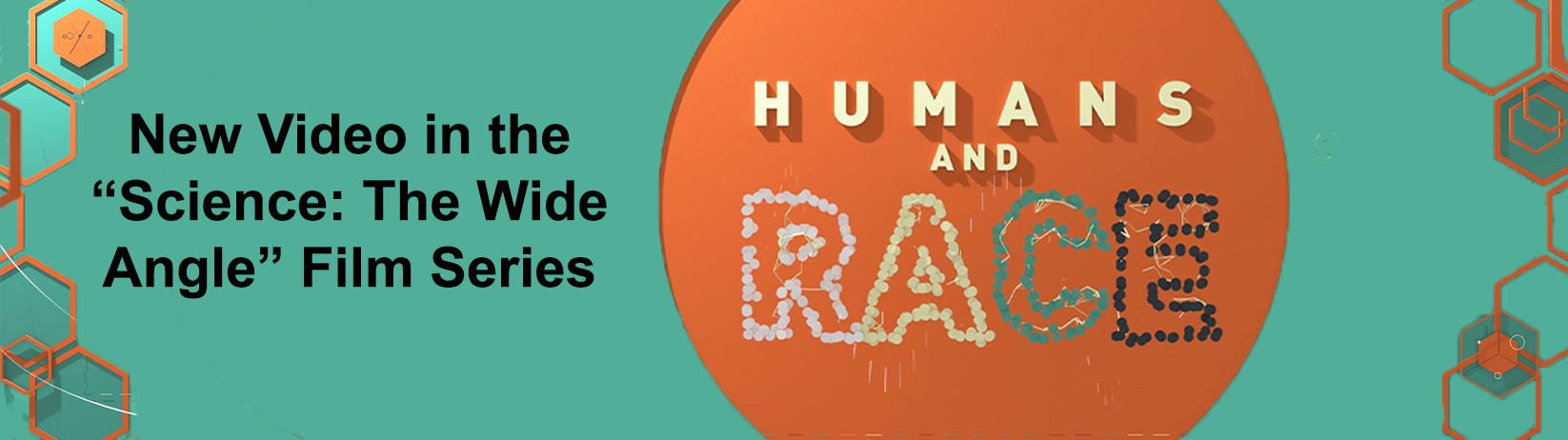 Humans and Race: A new video in the 'Science: The Wide Angle' film series