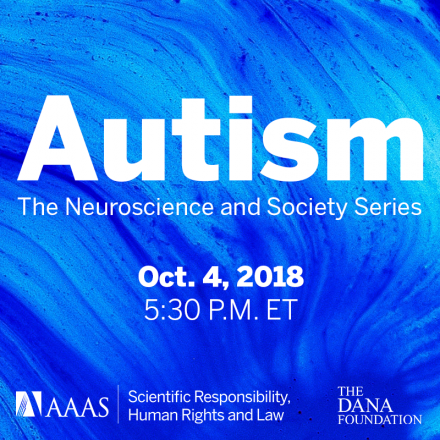 Autism: Neuroscience and Society Series Oct 2018
