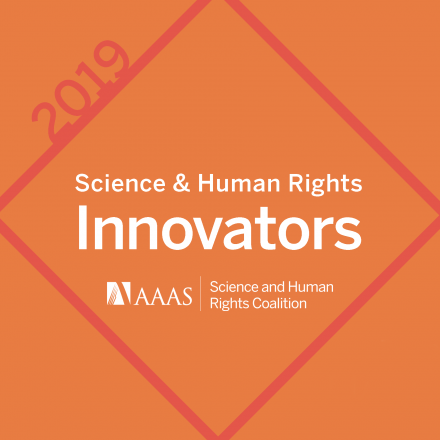 2019 Science and Human Rights Innovators