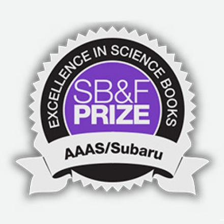 AAAS/Subaru SB&F Prize for Excellence in Science Books