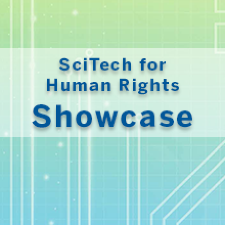 SciTech for Human Rights Showcase