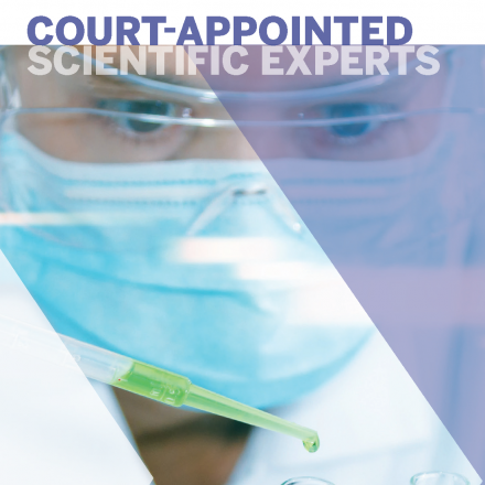 Court Appointed Scientific Experts