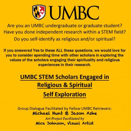 Flyer for UMBC STEM Scholars Engaged in Religious & Spiritual Self Exploration