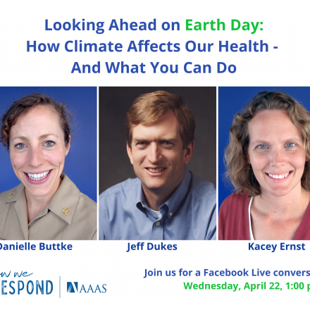 Earth Day /Facebook Live on Climate and Health