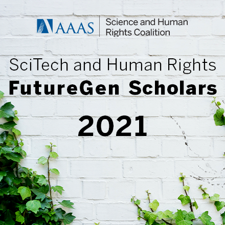 """A banner with black text on a white background. The text reads """"SciTech and Human Rights FutureGen Scholars 2021."""" The background image is of green ivy growing on a white wall."""